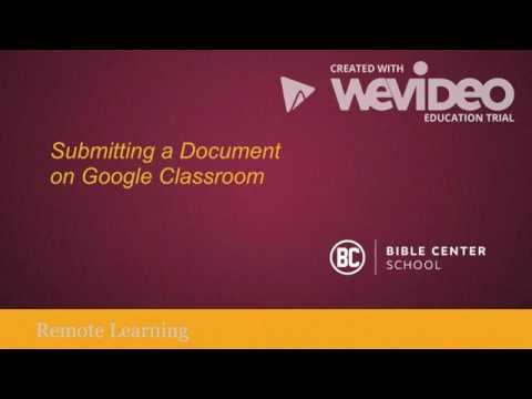 Submitting a Document to Google Classroom (PC, Chrome OS, and Mac)