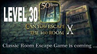 Can You Escape The 100 room X level 30 Walkthrough