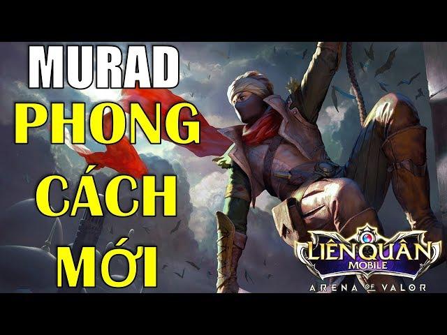 Liên quân mobile: MURAD phong cách mới của game thủ Đài Loan cực mạnh | Arena of Valor