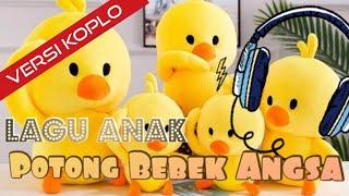 Potong Bebek Angsa versi Dangdut koplo | lagu anak-anak