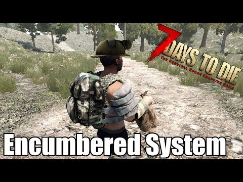 7 Days to Die - Encumbered System - How Much Does It Slow You Down? Pack Mule Perk (Alpha 17)