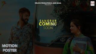 Gambar cover Sangrur (Motion Poster) | Arsh Aujla & Gurlez Akhtar | New Punjabi Song 2018 | WeLock Production
