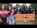 JOGET KARNAVAL DJ PONG PONG