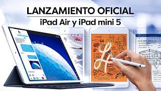Apple lanza OFICIALMENTE los nuevos iPad Air y iPad mini 5