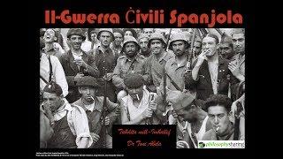 Il-Gwerra Ċivili Spanjola - Dr Toni Abela