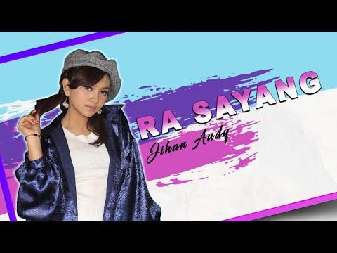 Jihan Audy – Ra Sayang mp3 letöltés