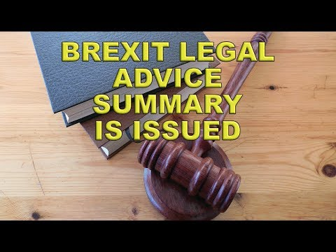 Brexit Legal Advice Summary is Issued!