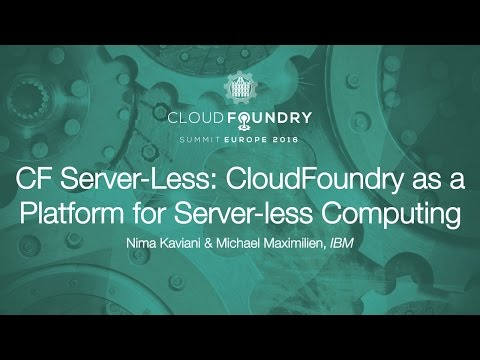 CF Server-Less: CloudFoundry as a Platform for Server-less Computing