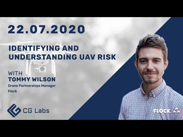 Identifying and Understanding UAV Risk - Tommy Wilson