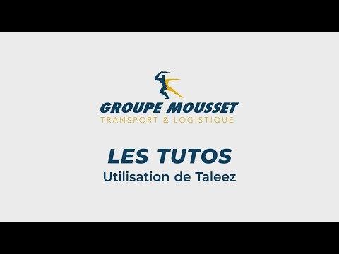 Groupe Mousset : Tuto Taleez