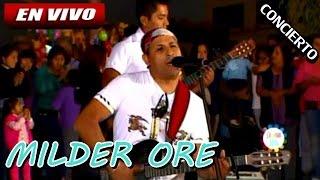 Milder Ore en VIVO - Domingos de Fiesta TV Peru [CONCIERTO COMPLETO]
