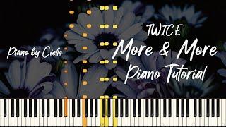 트와이스 (TWICE) - MORE & MORE 피아노 튜토리얼 Piano Tutorial