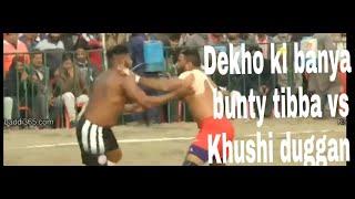 Khushi duggan vs bunty tibba