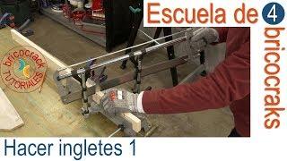 Школа DIY 4: ingletes з ручний інструмент 1 (Bricocrack)