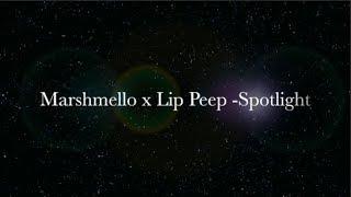Marshmello x Lil Peep - Spotlight (LETRA)