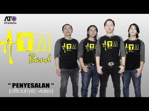 ATM Band - Penyesalan (Official Lyric Video)