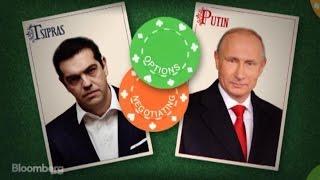 Playing Poker With Vladimir Putin: Greece's Gamble