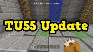 Minecraft Xbox One / PS4 - TU55 UPDATE SOON, & TU56 Bug Fixes