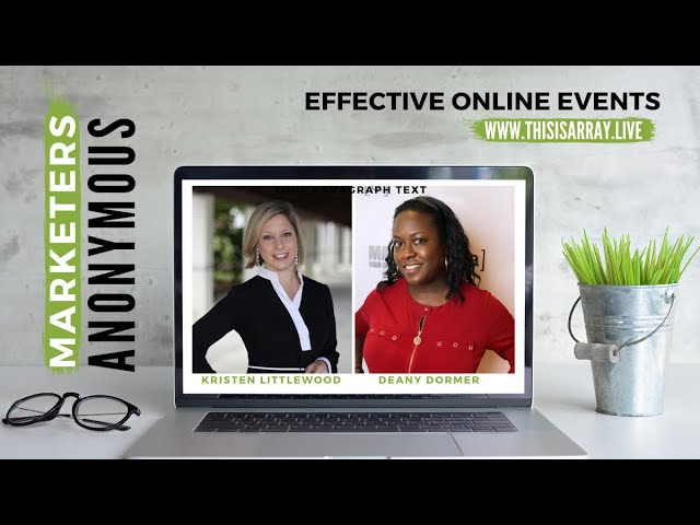 Effective Online Events - Deany Dormer & Kristen Littlewood