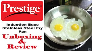 Prestige Induction base Stainless Steel Fry Pan Unboxing Review
