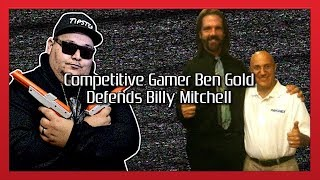 BEN GOLD COMES TO THE DEFENSE OF BILLY MITCHELL