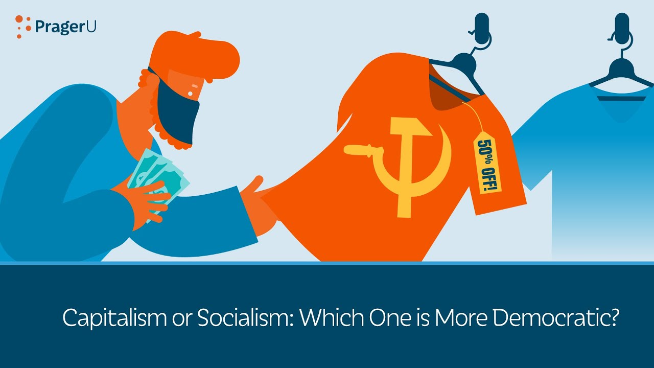 Capitalism or Socialism: Which One Is More Democratic?