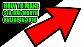 3 STEPS TO MAKE OVER $10,000 A MONTH ONLINE (VIP Test Group) BEST Way To Make Money Online in 2018
