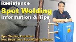 Resistance Spot Welding Process | How Spot Welding Works |  Application Spot Welding