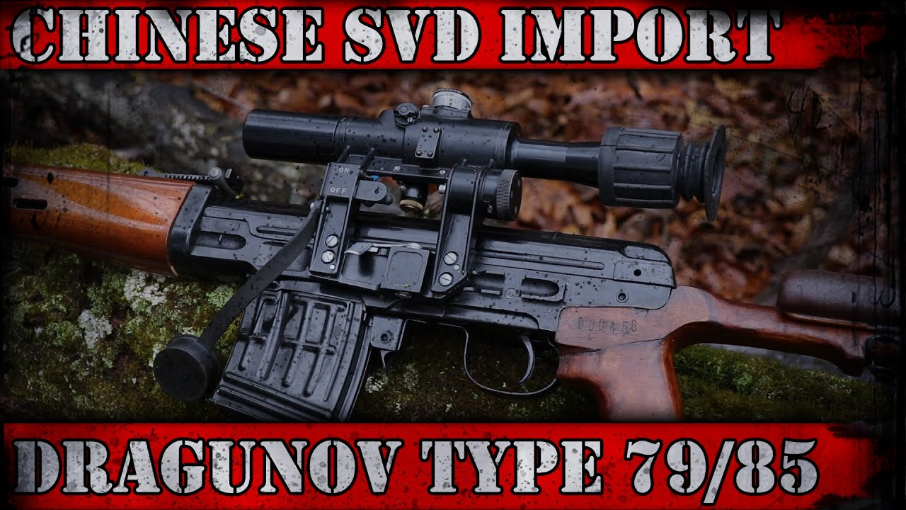 Chinese Dragunov - History of The Red Dragon SVD Type 79 / 85