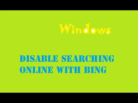 Windows: Disable Searching Online with Bing