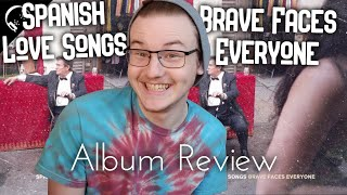 Spanish Love Songs - Brave Faces Everyone REVIEW