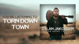 Dylan Jakobsen - Torn Down Town (Audio)