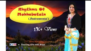 Gambar cover Rhythms of Mohabbatein (Instrumental) Dance By RUPA # 4