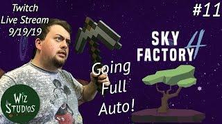 Going full Auto! | Minecraft: Sky Factory 4 - #11 | Live Stream