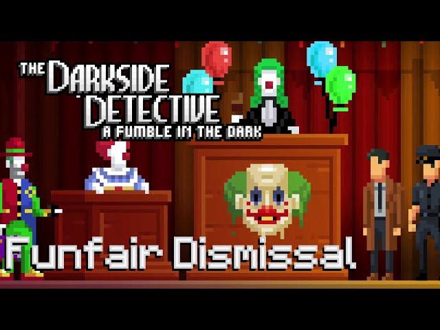 Ep 8 - Funfair Dismissal (The Darkside Detective 2 gameplay)