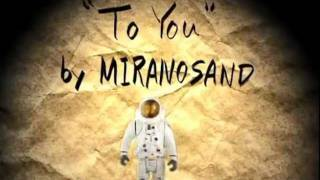 "MIRANOSAND New Single ""To You"" 2011.09.14 DL release !! Come on !Ch..."
