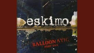 Provided to YouTube by EPM Online Every Single Sound · Eskimo vs 22...