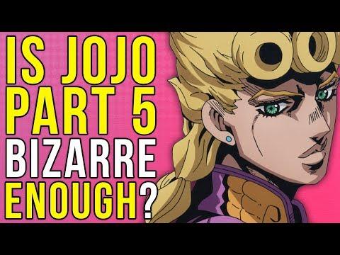 Is Jojo Part 5's Anime Bizarre Enough?