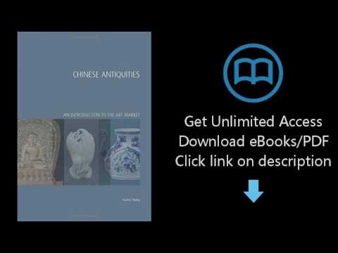 Download Chinese Antiquities: An Introduction to the Art Market (Handbooks in International Art  PDF