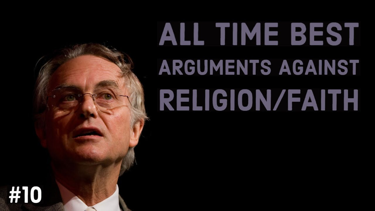The All Time best arguments against religion/faith #10