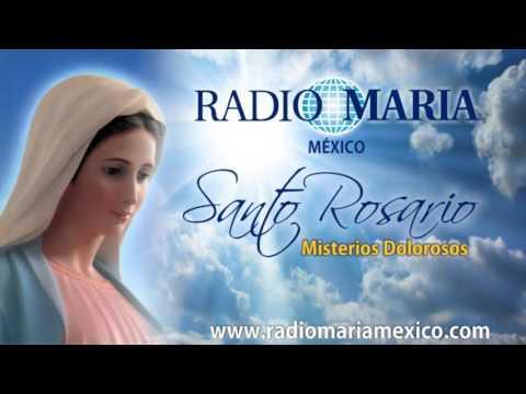 Santo Rosario  Misterios Dolorosos - Radio María