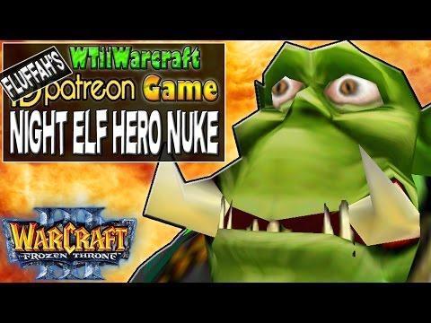Warcraft 3 - Night Elf Hero Nuke | Patron Game | June 2016 | Fluffah