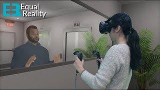 Equal Reality - VR Diversity, Inclusion, Equality Soft Skills Training - Virtual Reality Empathy