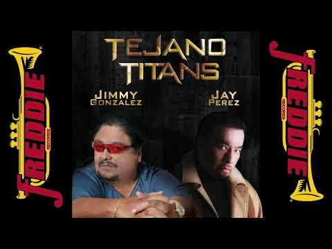 Jimmy Gonzalez and Jay Perez - The Ultimate BADASS TEJANO MIX!!