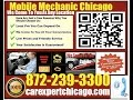 Mobile Mechanic Chicago IL 872-239-3300 Auto Car Repair Service