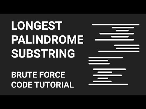 Longest Palindrome Sub String | Brute Force Method