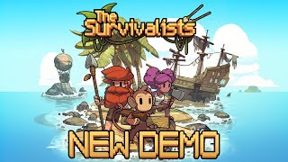 The Survivalists New and Improved Steam Demo - Available Now!
