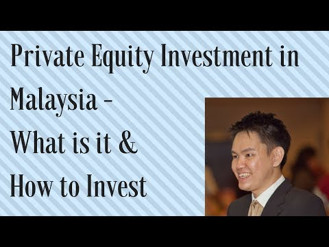 Private Equity Investments in Malaysia