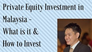 Private Equity 💲💲💲 Investments in Malaysia