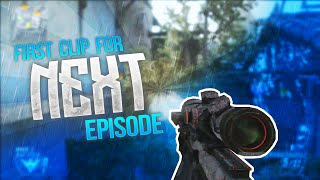 First Clip for Next Episode !